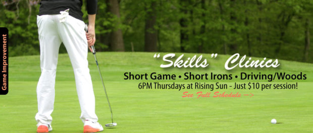 Skills Clinics - Short Game, Short Irons, Driving/Woods.