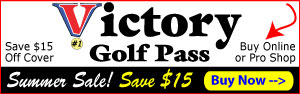 Victory Golf Pass Summer Sale! Save $15 Off Cover Price.