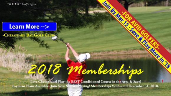 2018 Chesapeake Bay Golf Club Membership Options. Join by Mar 15, 2018.