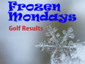 Frozen Mondays Golf Results