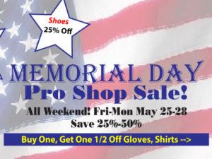 Memorial Day Weekend Pro Shop Sale!
